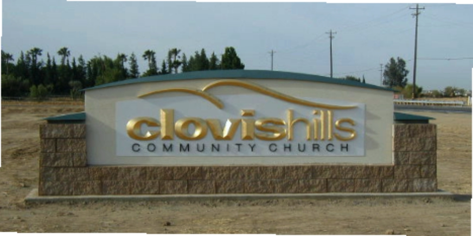 Clovis Hills Church Entry Sign in Fresno County - Donald Plumb Signs