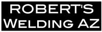 ROBERT'S Welding AZ LLC ProView