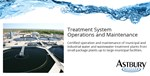 Treatment System Operations and Maintenance - Astbury Water Technology