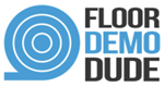 Floor Demo Dude ProView