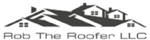 Rob the Roofer LLC ProView