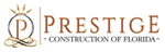 Prestige Construction of Florida ProView