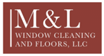 M&L Window Cleaning and Floors, LLC ProView