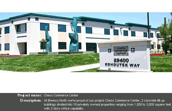 Chess Commerce Center - Bremco of Northern California, Inc.