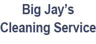 Big Jay's Cleaning Service LLC