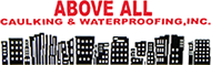 Above All Caulking & Waterproofing, Inc.